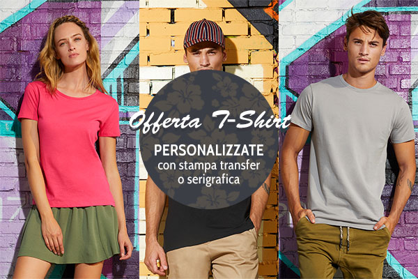 Offerta T-Shirt Personalizzate